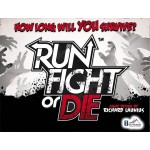 Run Fight Die